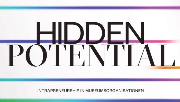 Hidden Potential, Intrapreneurship in Museen